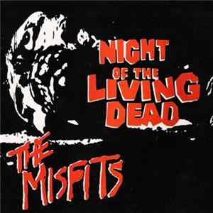 The Misfits - Night Of The Living Dead flac