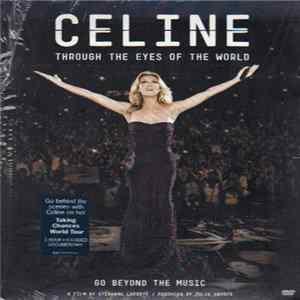 Celine Dion - Through The Eyes Of The World: Go Beyond The Music flac