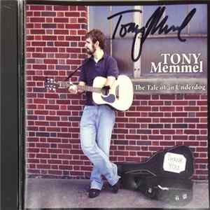 Tony Memmel - The Tale Of An Underdog flac