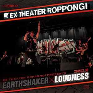 Loudness - Ex Theater Roppongi Presents EarthshakerxLoudness Disc:Loudness flac