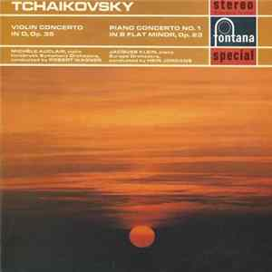 Tchaikovsky, Michèle Auclair (Violin), Innsbruck Symphony Orchestra Conducted By Robert Wagner / Jacques Klein (Piano), Europa Orchestra Conducted By Hein Jordans - Violin Concerto In D, Op. 35 / Piano Concerto No. 1 In B Flat Minor, Op. 23 flac