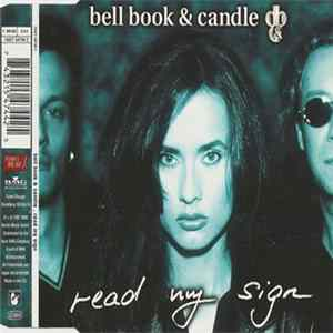 Bell Book & Candle - Read My Sign flac